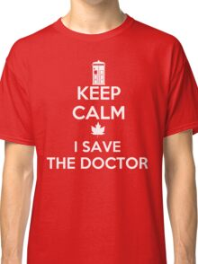 I save the Doctor Classic T-Shirt