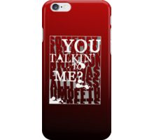 Taxi Driver - You Talkin' to Me? iPhone Case/Skin