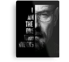 Walter White I am the one who knocks Metal Print