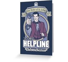 TARDIS Helpline Greeting Card