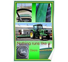 Nothing Runs Like A Deere Poster