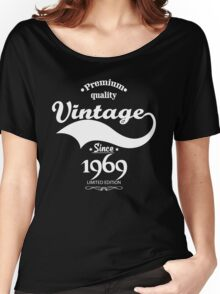 Premium Quality Vintage Since 1969 Limited Edition Women's Relaxed Fit T-Shirt