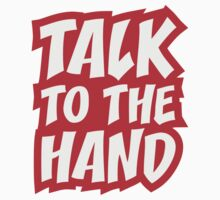Talk To The Hand Design by Style-O-Mat
