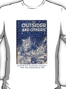 The Outsider; H. P. Lovecraft T-Shirt