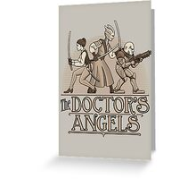 The Doctor's Angels Greeting Card