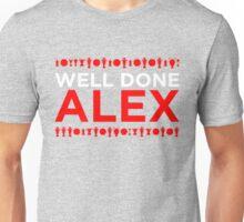 Well Done Alex Unisex T-Shirt