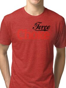 Force Choke Tri-blend T-Shirt