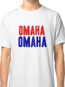 OMAHA OMAHA! (blue and red) Classic T-Shirt