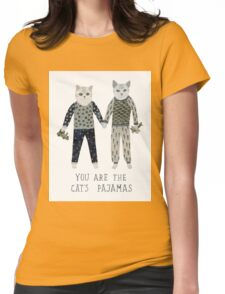 You are the Cat's Pajamas Womens Fitted T-Shirt