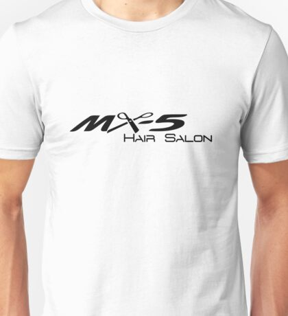 MX-5 Hair Salon Unisex T-Shirt