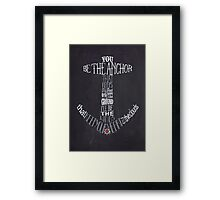 You Be The Anchor Framed Print