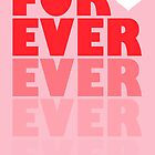 FOREVER by Karli Florence