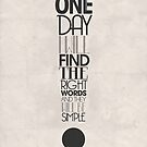 One Day I Will Find The Words by TypePlace