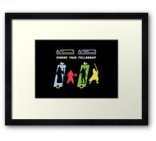 Choose Your Fellowship Framed Print