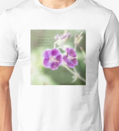 reflection is worth far more than perfection T-Shirt