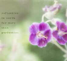 reflection is worth far more than perfection by Kelly Letky