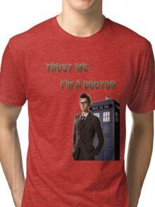 "Doctor Who ""Trust me I'm a doctor""-shirt Tri-blend T-Shirt"