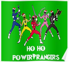 Ho Ho Power Rangers Poster