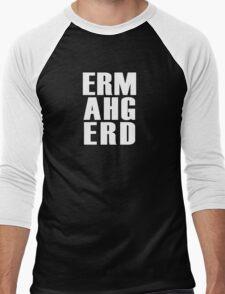 ERMAHGERD - T Shirt Men's Baseball ¾ T-Shirt