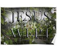JESUS WEPT Poster