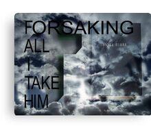 Take HIM Canvas Print