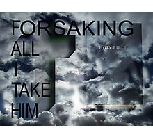 Take HIM Photographic Print