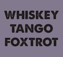 Whiskey Tango Foxtrot by BrightDesign