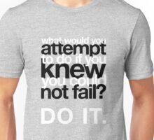 What would you attempt if... Unisex T-Shirt