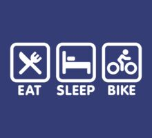 Eat, sleep, bike by LaundryFactory
