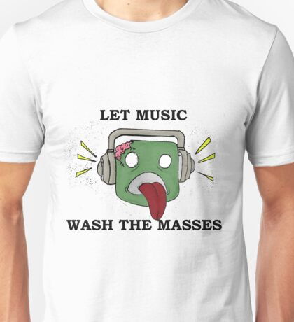 Music Wash the Masses Unisex T-Shirt