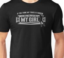 My Truck is Smokin, So is my girl! Unisex T-Shirt