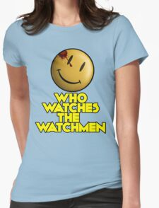 Who Watches The Watchmen Womens Fitted T-Shirt