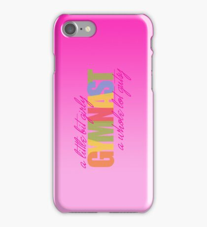 Gymast: a little bit girly / a whole lot gutsy iPhone Case iPhone Case/Skin