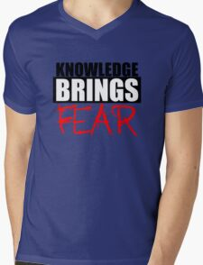 Knowledge Brings Fear Mens V-Neck T-Shirt