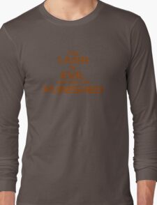 The Liver Is Evil And Must Be Punished Long Sleeve T-Shirt