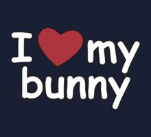 I Love My Bunny Kids Clothes