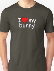 I Love My Bunny T-Shirt