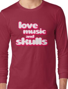 Love Music And Skulls Emo Long Sleeve T-Shirt