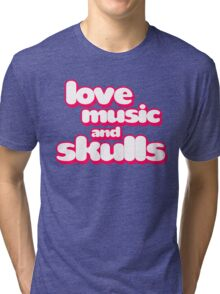 Love Music And Skulls Emo Tri-blend T-Shirt