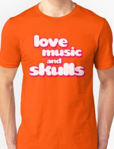 Love Music And Skulls Emo Unisex T-Shirt