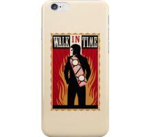 Walk in Time  iPhone Case/Skin