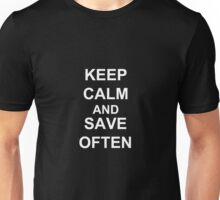 KEEP CALM AND SAVE OFTEN  Unisex T-Shirt
