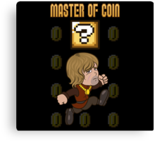 Master of Coin Canvas Print