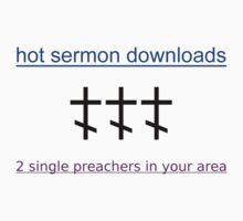 Hot Sermon Downloads T-Shirt