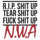 "N.W.A. - ""Niggaz With Attitudes"" (BLACK) by FirstClass"