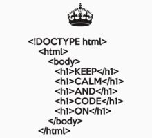 Keep Calm And Carry On - HTML - <h1> Black by VladTeppi