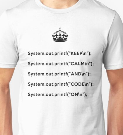 Keep Calm And Carry On - Java - printf with \n back - Black Unisex T-Shirt