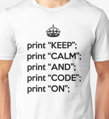 Keep Calm And Code On - Perl - Black Unisex T-Shirt