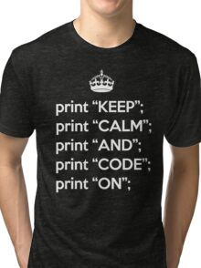 Keep Calm And Code On - Perl - White Tri-blend T-Shirt