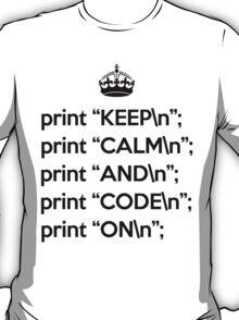 Keep Calm And Code On - Perl - \n back - Black T-Shirt